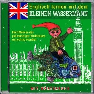 Kleine Wassermann,Englisch Lernen Mit Dem