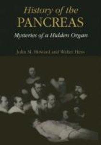 History of the Pancreas: Mysteries of a Hidden Organ