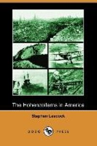 The Hohenzollerns in America (Dodo Press)