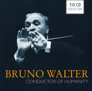 Bruno Walter-Conductor of Humanity