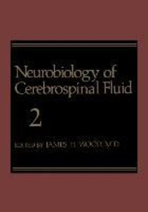Neurobiology of Cerebrospinal Fluid 2