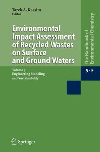 Environmental Impact Assessment of Recycled Wastes on Surface an