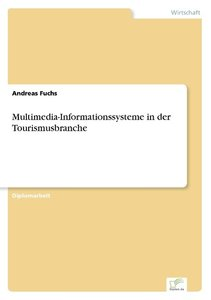 Multimedia-Informationssysteme in der Tourismusbranche