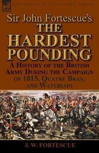 Sir John Fortescue's 'The Hardest Pounding'