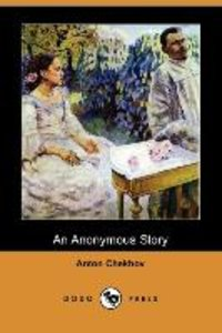 An Anonymous Story (Dodo Press)