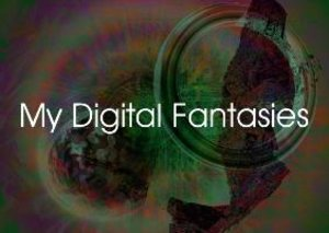 My Digital Fantasies (Poster Book DIN A4 Landscape)