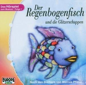 Der Regenbogenfisch 1 und die Glitzerschuppen. CD