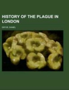 History of the Plague in London