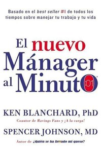 El nuevo manager al minuto (One Minute Manager - Spanish Edition