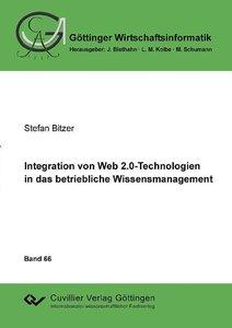 Integration von Web 2.0-Technologien in das betriebliche Wissens