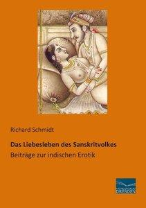 Das Liebesleben des Sanskritvolkes