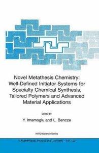 Novel Metathesis Chemistry: Well-Defined Initiator Systems for S