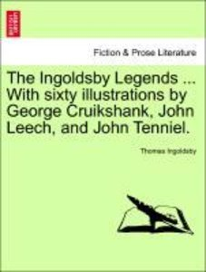 The Ingoldsby Legends ... With sixty illustrations by George Cru