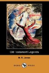 Old Testament Legends (Dodo Press)