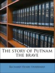 The story of Putnam the brave