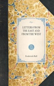 Letters from the East and from the West
