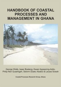 Handbook of Coastal Processes and Management in Ghana