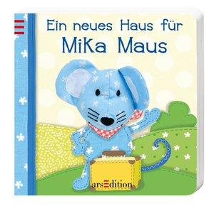 Mein Fingerpuppenbuch - Ein neues Haus für Mika Maus