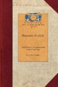 Memoirs of a Life, Chiefly Passed in Pa