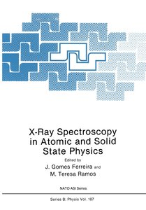 X-Ray Spectroscopy in Atomic and Solid State Physics