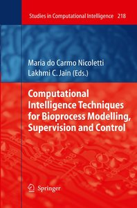 Computational Intelligence Techniques for Bioprocess Modelling,