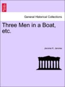 Three Men in a Boat, etc.