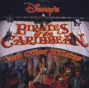 OST/Various: Disney's Pirates Of The Caribbean & Other Villa