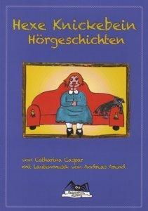 Hexe Knickebein Hörgeschichten (Buch 1)