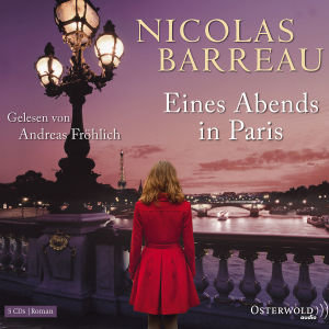 Nicolas Barreau: Eines Abends In Paris