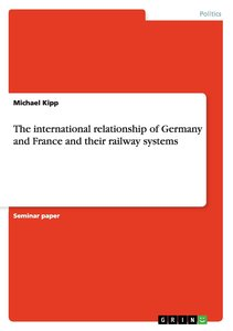 The international relationship of Germany and France and their r