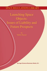 Launching Space Objects: Issues of Liability and Future Prospect