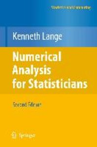 Numerical Analysis for Statisticians