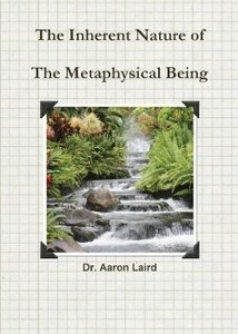 The Inherrent Nature of the Metaphysical Being