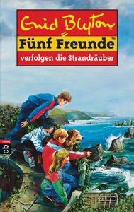 Fünf Freunde 14. Fünf Freunde verfolgen die Strandräuber