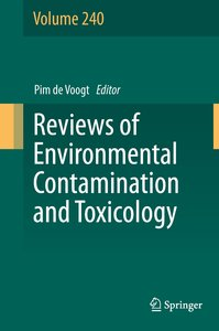 Reviews of Environmental Contamination and Toxicology Volume 240