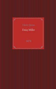 James, H: Daisy Miller