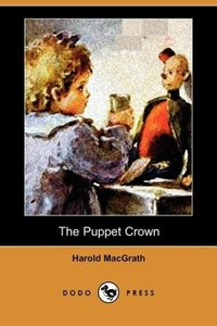 The Puppet Crown (Dodo Press)