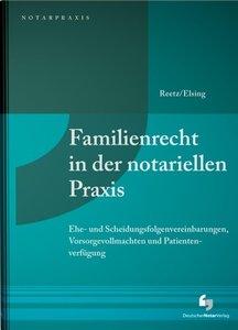 Familienrecht in der notariellen Praxis