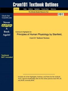 Outlines & Highlights for Principles of Human Physiology by Cind