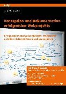 Konzeption und Dokumentation erfolgreicher Webprojekte