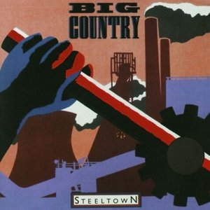 Steeltown (Deluxe Edition)