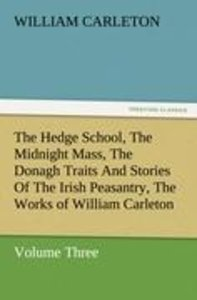 The Hedge School, The Midnight Mass, The Donagh Traits And Stori