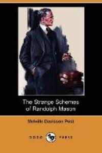 The Strange Schemes of Randolph Mason (Dodo Press)