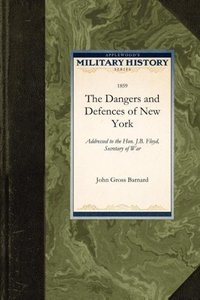 The Dangers and Defences of New York