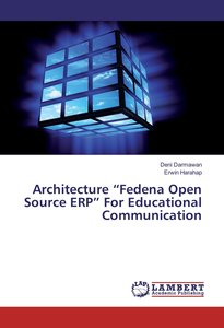 "Architecture ""Fedena Open Source ERP\"" For Educational Communic"