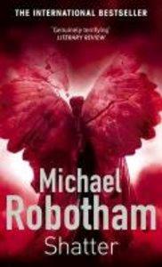Robotham, M: Shatter