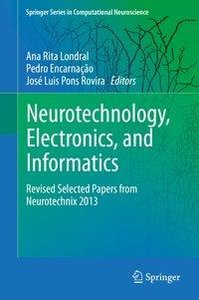 Neurotechnology, Electronics, and Informatics