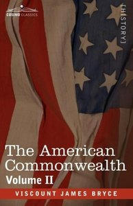 The American Commonwealth - Volume 2