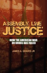 ASSEMBLY LINE JUSTICE