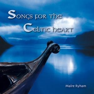 Songs For The Celtic Heart